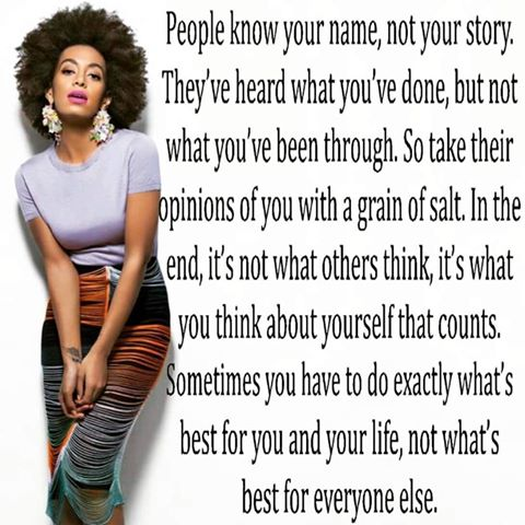 People know your name not your story Solange Natural Woman