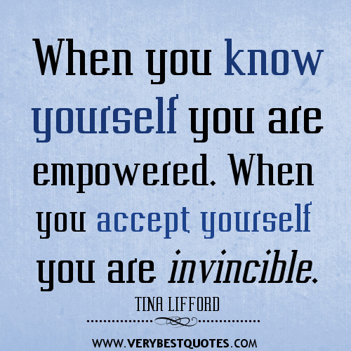 When-you-know-yourself-you-are-empowered.-When-you-accept-yourself-you-are-invincible-quotes.