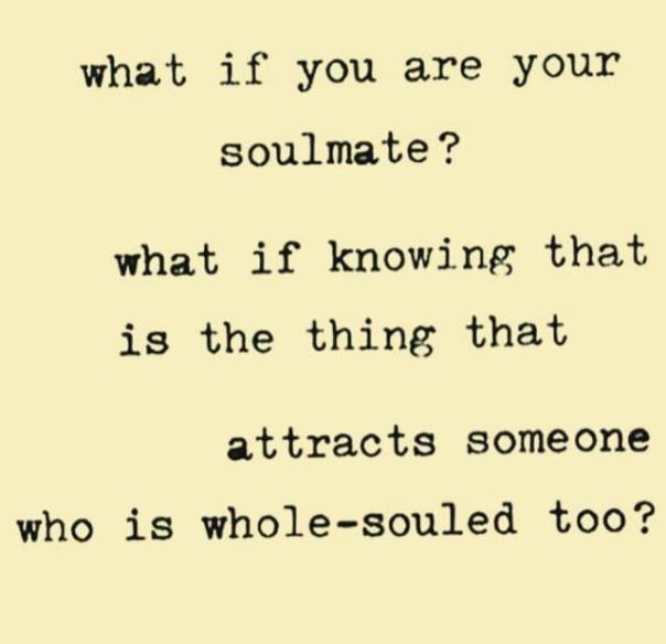 What if you are your Soulmate